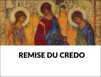 Remise du Credo